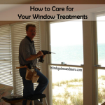 Care of Window Treatments