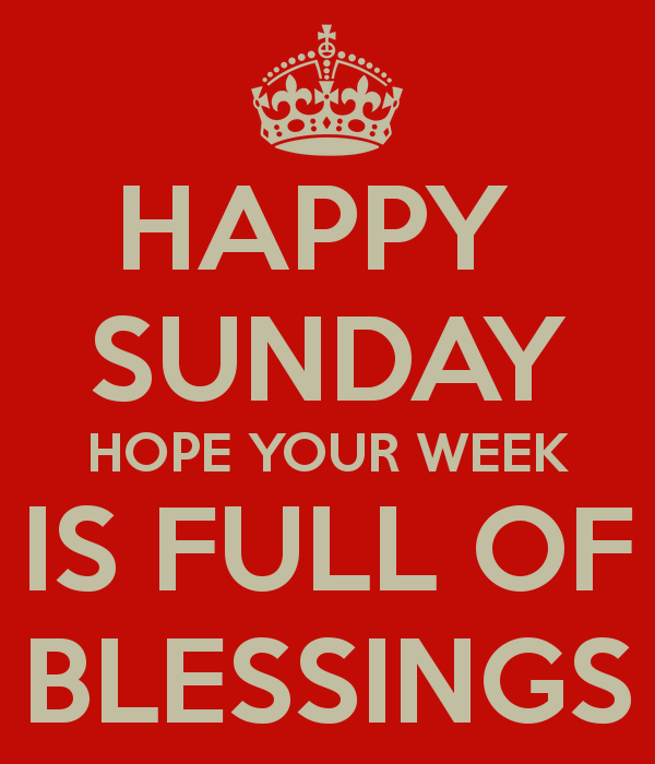 happy-sunday-hope-your-week-is-full-of-blessings